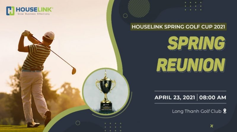 HOUSELINK SPRING GOLF CUP 2021 – SPRING REUNION