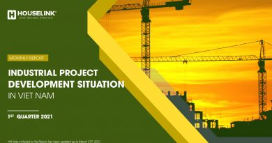 Development Status of Viet Nam Industrial Projects : Factory leasing and acquisition for manufacturing continue to be a trend with an ever-larger production scale