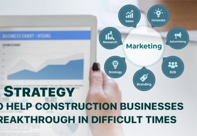 A Strategy to help construction businesses breakthrough in difficult times