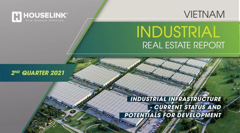 Viet Nam Industrial real estate status report Q2/2021